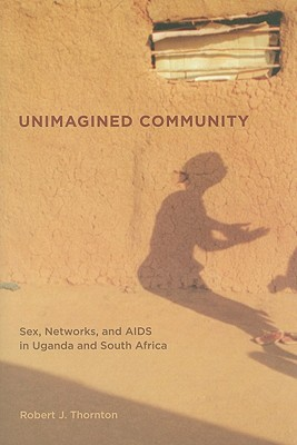 Unimagined Community by Robert J. Thornton