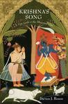 Krishna's Song: A New Look at the Bhagavad Gita