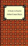 A Study in Scarlet  (Sherlock Holmes, #1)
