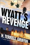 Wyatt's Revenge (Matt Royal Mysteries, No. 4) (A Matt Royal Mystery)