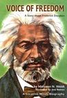 Voice of Freedom: A Story about F. Douglass (Paperback)