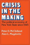 Crisis in the Making: The Political Economy of New York State Since 1945