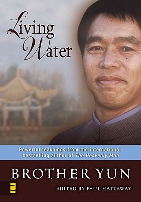 Living Water by Brother Yun