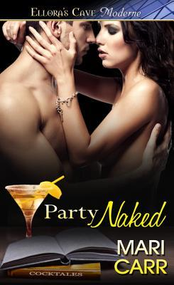 Party Naked by Mari Carr