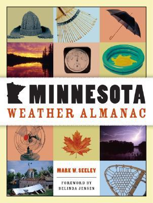Minnesota Weather Almanac by Mark Seeley