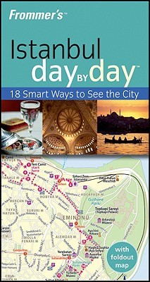 Frommer's Istanbul Day by Day by Emma Levine
