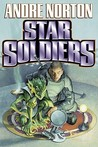 Star Soldiers by Andre Norton