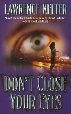 Don't Close Your Eyes (Stephanie Chalice Mystery #1)