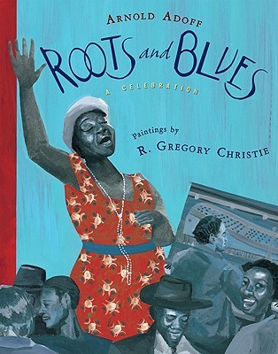 Roots and Blues by Arnold Adoff
