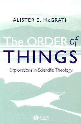 Order of Things by Alister E. McGrath