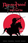 Ronin Hood of the 47 Samurai