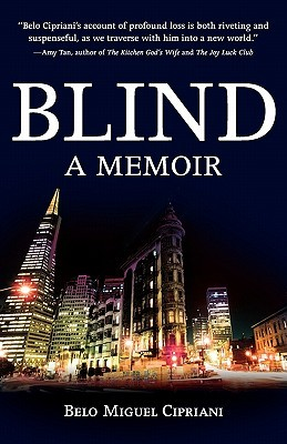 Blind by Belo Miguel Cipriani