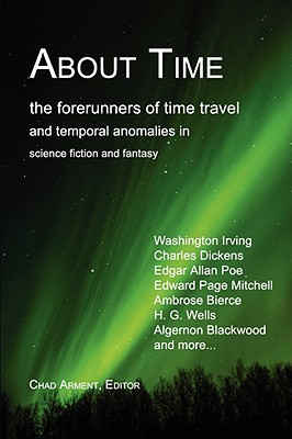 About Time: The Forerunners of Time Travel and Temporal Anomalies in Science Fiction and Fantasy