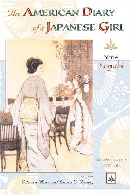 The American Diary of a Japanese Girl: An Annotated Edition