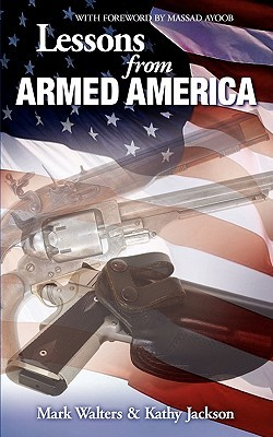 Lessons from Armed America by Mark Walters