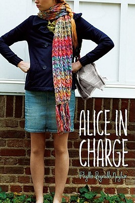 Alice in Charge by Phyllis Reynolds Naylor