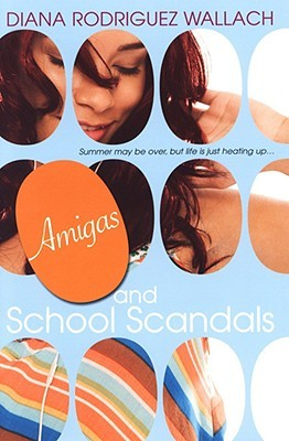 Amigas and School Scandals (Amor and Summer Secrets, #2)