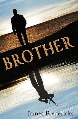 Brother by James Fredericks
