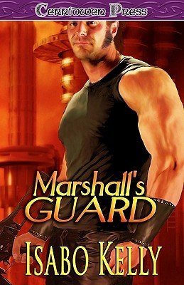 Marshall's Guard by Isabo Kelly