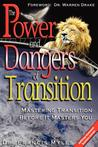 The Powers and Dangers of Transition...
