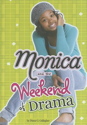 Monica and the Weekend of Drama (Monica Murray)