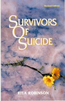 Survivors of Suicide by Rita Robinson