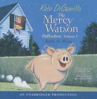 Mercy Watson: #1-2 [Collection Volume I]