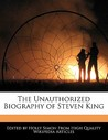The Unauthorized Biography of Steven King