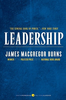 Leadership by James MacGregor Burns