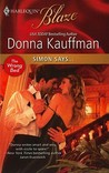 Simon Says... (the wrong bed, #17), (Harlequin Blaze, #554)