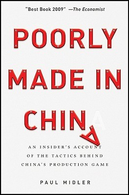Poorly Made in China by Paul Midler