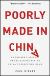 Poorly Made in China: An Insider's Account of the Tactics Behind China's Production Game