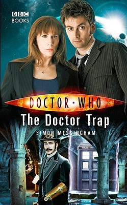 The Doctor Trap (Doctor Who by Simon Messingham