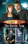 The Doctor Trap (Doctor Who (Doctor Who)