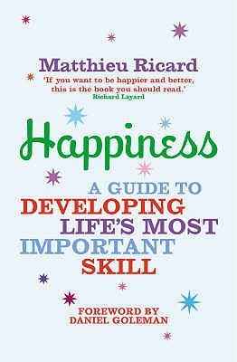 Happiness by Matthieu Ricard