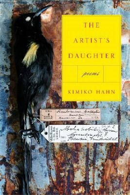 The Artist's Daughter by Kimiko Hahn