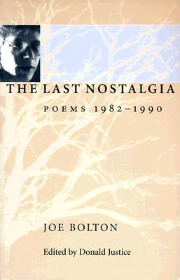 The Last Nostalgia by Joe Bolton