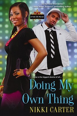 Doing My Own Thing by Nikki Carter
