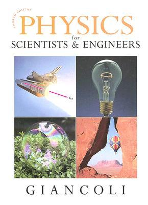 Physics for Scientists & Engineers, Chapters 1-37, 4th Edition
