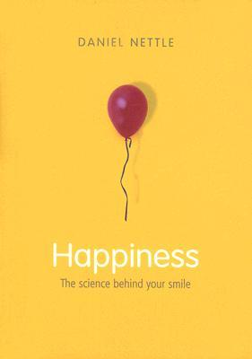 Happiness by Daniel Nettle