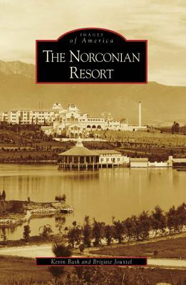 The Norconian Resort (Images of America: California)