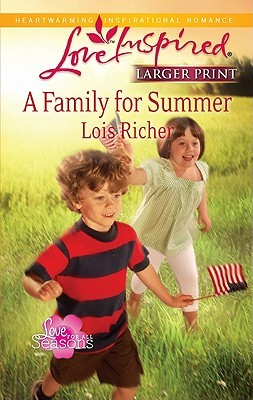 Review A Family for Summer (Love for All Seasons #3) ePub by Lois Richer