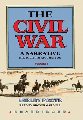 Red River to Appomattox by Shelby Foote