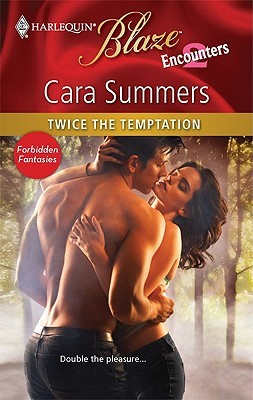 Twice the Temptation by Cara Summers