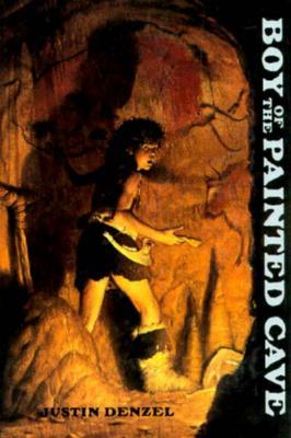 Boy of the Painted Cave by Justin Denzel