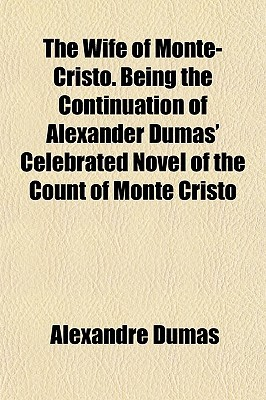 The Wife of Monte-Cristo by Jules Lermina