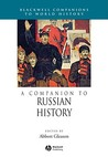 A Companion to Russian History (Companions to World History)