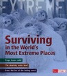 Surviving in the World's Most Extreme Places