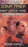 Station Rage (Star Trek Deep Space Nine, No 13)