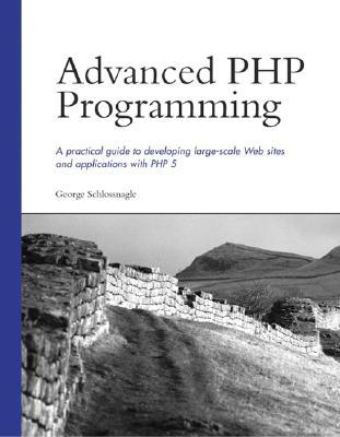 Download free Advanced PHP Programming PDF by George Schlossnagle